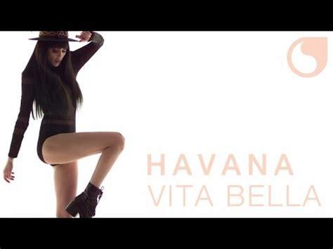 havana vita mp3 download havana vita bella official video blog de joliepoupinette