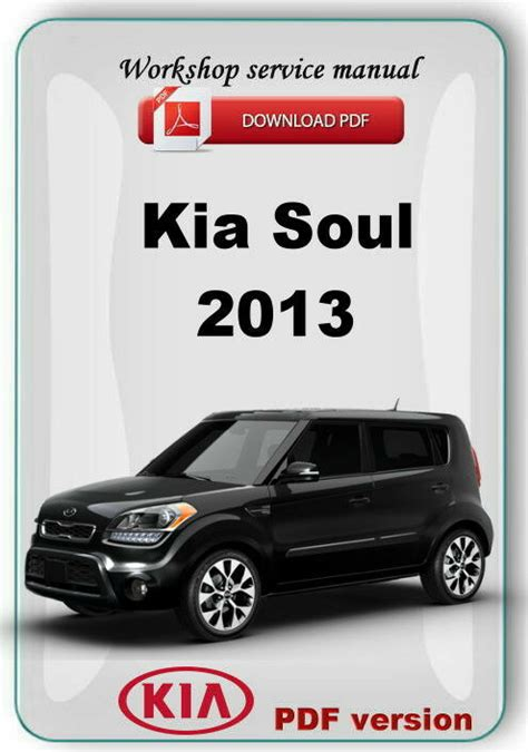 old cars and repair manuals free 2011 kia optima free book repair manuals kia soul 2013 factory workshop service repair manual ebay