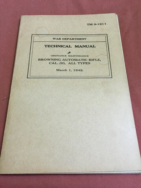 the ordnance manual for the use of the officers of the united states army classic reprint books tm 9 1211 ordnance maintenance techincal manual wwii bar
