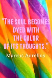 color sayings inspirational picture quotes the soul becomes dye with