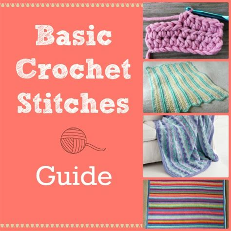 crochet unique guide from beginner to advanced learn stitches and patterns ways to care and even start your crochet business complete book of crochet crochet stitches crochet books books basic crochet stitches guide