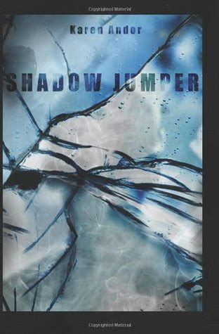 shadow jumper a mystery shadow jumper by karen andor reviews discussion bookclubs lists