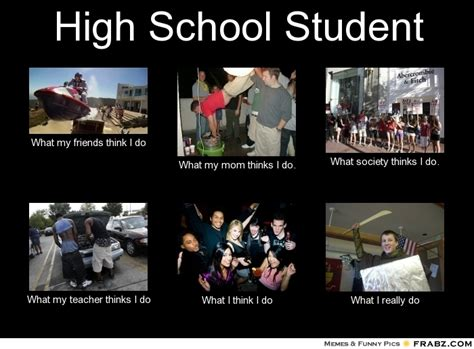 High School Girl Meme - student what people think i do meme