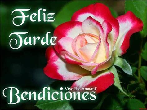 imagenes feliz tarde feliz tarde bendiciones http www facebook com