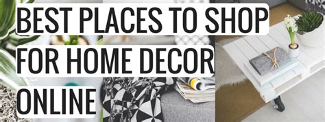 best places to shop for home decor 28 images best