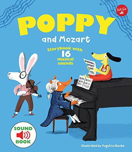 poppy and the orchestra download poppy and mozart with 16 musical sounds book free