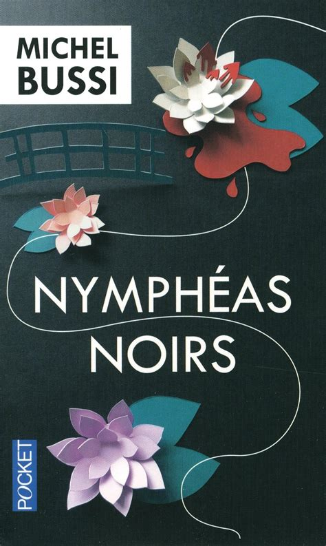 nymphas noirs terres de nymph 233 as noirs de michel bussi maghily