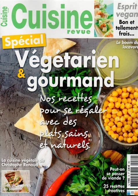 revue de cuisine abonnement cuisine revue presse de