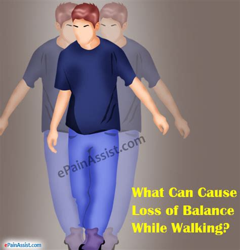 losing balance what can cause loss of balance while walking