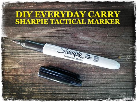 tactical marker turns your sharpie into an edc tool cool diy everyday carry tactical sharpie marker survival