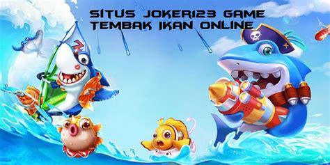 situs joker game tembak ikan   indonesia
