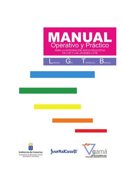manual prctico de la 1533334099 manual operativo y pr 225 ctico para los y las j 243 venes lgtb