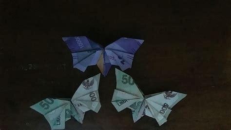 tutorial origami kupu kupu dari uang origami kupu kupu dari uang kertas youtube