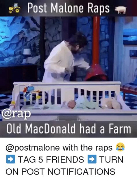 Old Macdonald Had A Farm Meme - 25 best memes about post malone post malone memes