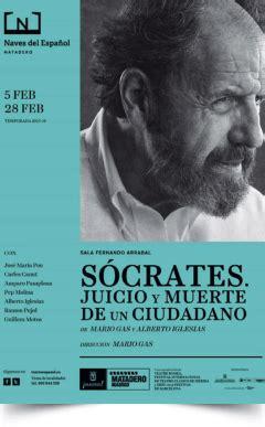 muerte y juicio spanish s 211 crates juicio y muerte de un ciudadano en las naves del espa 241 ol madrid es teatro