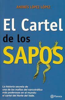 libro the cartel el cartel de los sapos descargar gratis el libro el cartel de los sapos andres lopez lopez