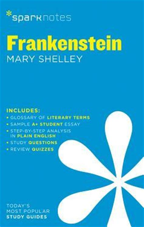 frankenstein mary shelley analysis frankenstein by mary shelley sparknotes 9781411469549
