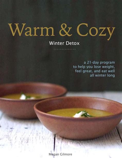 Winter Detox by Warm Cozy Winter Detox Detoxinista