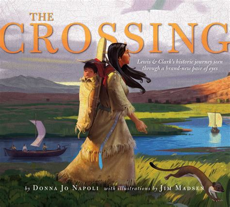 at the crossing books the crossing ebook by donna jo napoli jim madsen