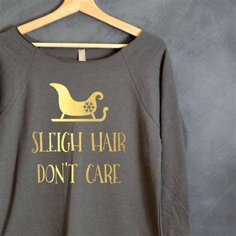 Sweater I Dont Care Zem Clothing sleigh hair don t care 3 4 sleeve shirt shirt