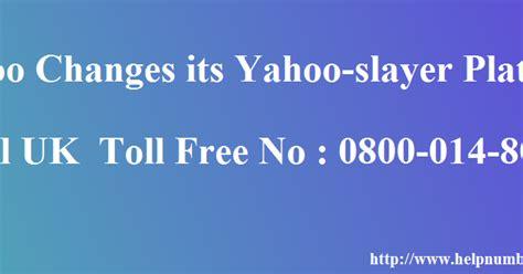 yahoo email helpline uk yahoo changes its yahoo slayer platform yahoo mail tech