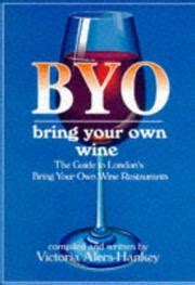 Byo Bring Your Own capital byo s a guide to s bring your own wine restaurants open library