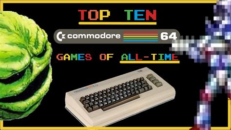 best commodore 64 the top ten best commodore 64 of all time