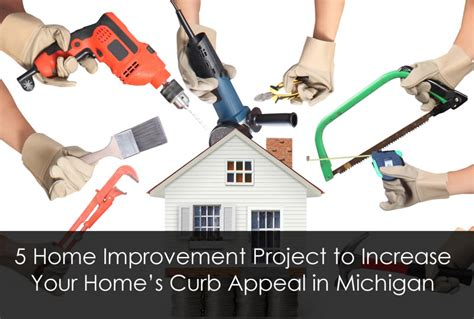5 home improvement project to increase your home s curb appeal in michigan