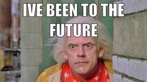 Future Meme - back to the future day 2015 memes best photos images