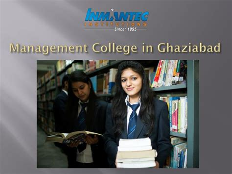 Mba Colleges In Ghaziabad by Ppt Inmantec The Best B School In India Powerpoint