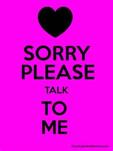 sorry please talk to me poster