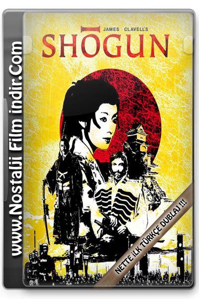 seri film indir shogun 1980 tv mini seri dvdrip t 252 rk 231 e dublaj