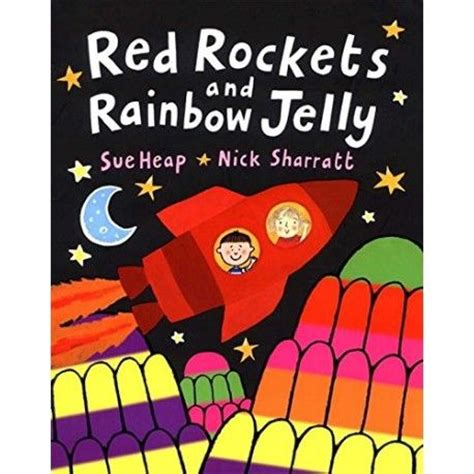 libro red rockets and rainbow red rockets and rainbow jelly books for children rockets jelly and red