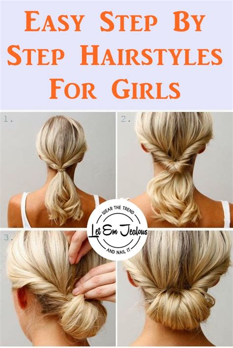 easy step by step hairstyles do by own at any time 40 easy step by step hairstyles for girls