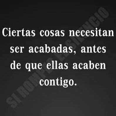 imagenes con frases que duelen pero son ciertas 653 best images about frases y citas on pinterest no se