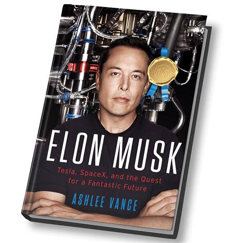 elon musk book review elon musk tesla millionaire mentor