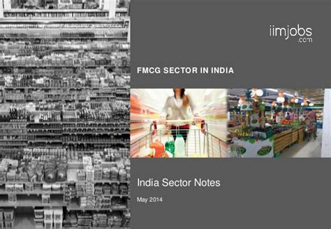 In Fmcg Sector For Mba by India Fmcg Sector Report May 2014