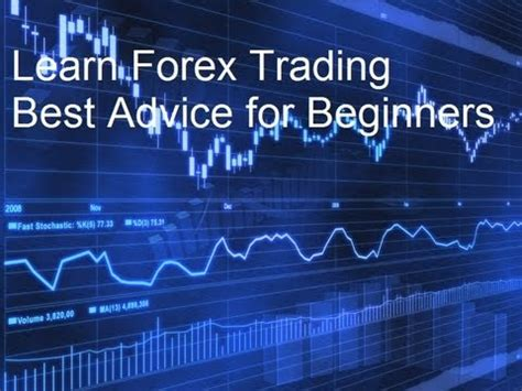 tutorial forex trading beginners learn currency trading beginners guide to success youtube