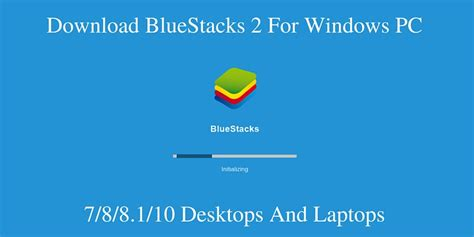bluestacks blue screen windows 7 bluestacks 2 offline installer for windows 10 8 1 8 7 xp vista