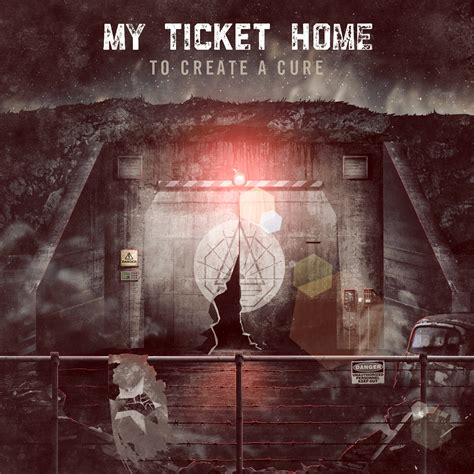 my ticket home to create a cure rockfreaks net