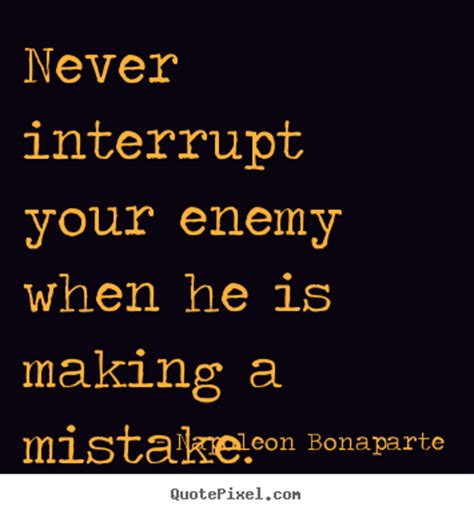 quotes  success  interrupt  enemy    making  mistake