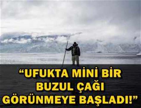 2020 Mini Buzul Cagi by Olay Iddia Quot Mini Buzul 199 Aği Quot Mi Geliyor U 231 Ankuş
