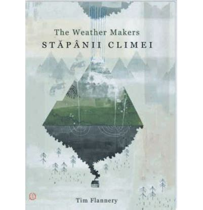 The Weather Makers Tim Flannery stapanii climei the weather makers tim flannery