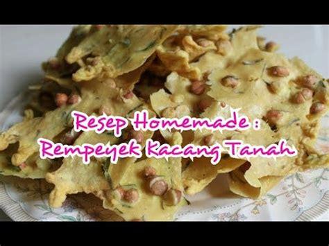 youtube membuat rempeyek resep cara membuat rempeyek kacang tanah kriuk gurih