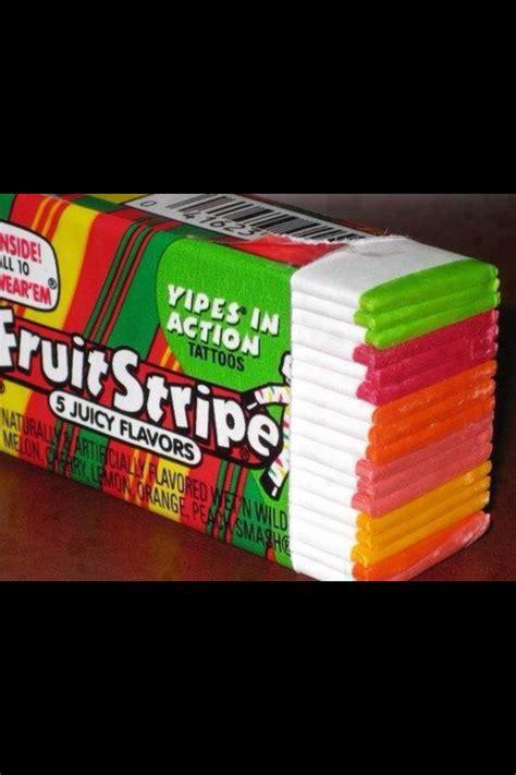 fruit stripe gum fruit stripe gum loved this stuff awww reminds me of