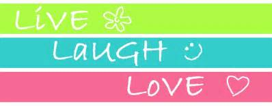 live and laugh live laugh love