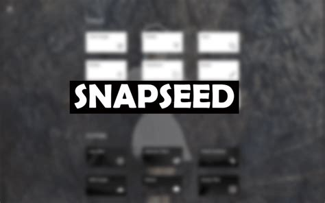 snapseed for android top free android photo editing tools you can now