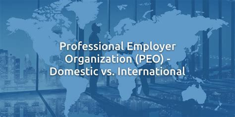 professional employer organization peo employees only human global expansion archives page 4 of 11 velocity global