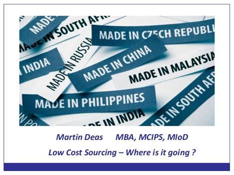Mba In Abroad Low Cost by Sourcing In Low Cost Countries Where Is It Going
