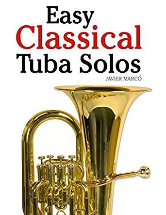 Easy Classical Tuba Solos Featuring Music Of Bach